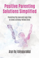 Positive Parenting Solutions Simplified