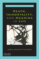 Death  Immorality  and Meaning in Life PDF