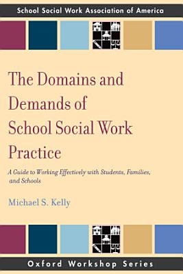 The Domains and Demands of School Social Work Practice PDF
