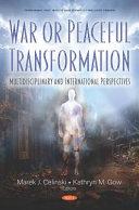 War Or Peaceful Transformation