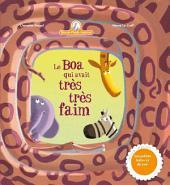 Mamie Poule raconte : Le Boa qui avait très faim