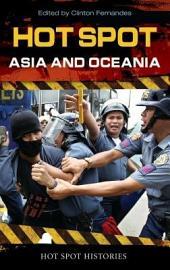 Hot Spot: Asia and Oceania: Asia and Oceania