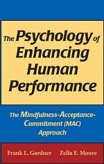 The Psychology of Enhancing Human Performance