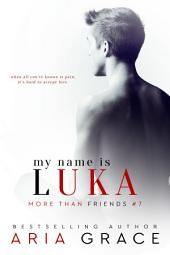 My Name Is Luka