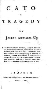 Cato. A tragedy. As it is acted at the Theatre-Royal in Dublin, by his Majesty's Servants ... The fourteenth edition