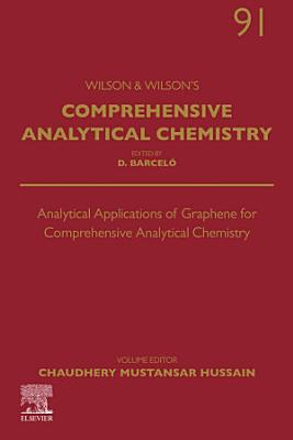 Analytical Applications of Graphene for Comprehensive Analytical Chemistry