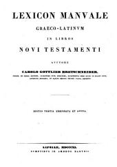 Lexicon manuale Graeco-Latinum in Libros Novi Testamenti