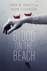 Blood On The Beach Book PDF