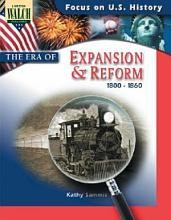 Focus on U S  History  The Era of Expansion and Reform PDF