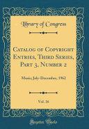 Catalog of Copyright Entries  Third Series  Part 3  Number 2  Vol  16 PDF