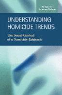 Understanding Homicide Trends