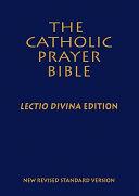 Catholic Prayer Bible  The  NRSV