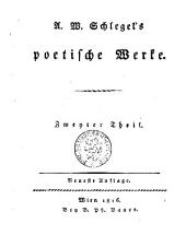 A. W. Schlegel's Poetische Werke: Band 2