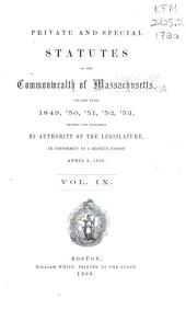 Private and Special Statutes of the Commonwealth of Massachusetts ...