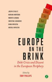 Europe on the Brink: Debt Crisis and Dissent in the European Periphery