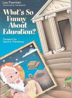 What s So Funny About Education  PDF