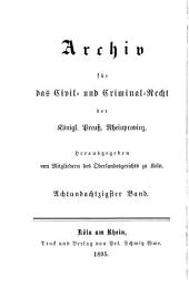 Archiv für das civil- und criminal recht der königl[ichen] preuss[ischen] rhein-provinzen: Band 88