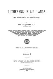 Lutherans in All Lands: The Wonderful Works of God, Volume 2