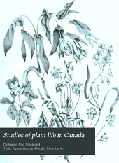 Studies of plant life in Canada: wild flowers, flowering shrubs, and grasses