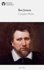 Delphi Complete Works of Ben Jonson (Illustrated)