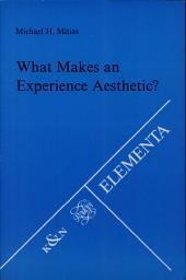 What Makes an Experience Aesthetic?