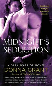 Midnight's Seduction: A Dark Warrior Novel
