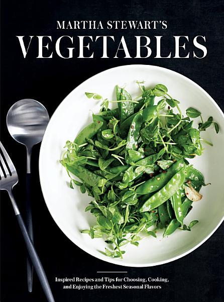 Download Martha Stewart s Vegetables Book