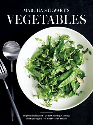 Martha Stewart s Vegetables