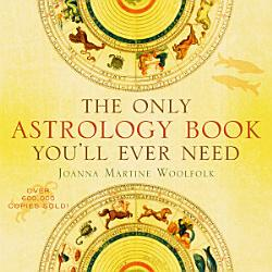 The Only Astrology Book You Ll Ever Need Book PDF