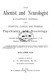 The Alienist and Neurologist: Volume 14