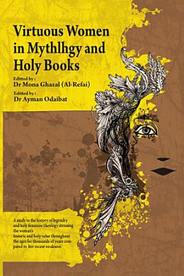 Virtuous Women In Mythology and Holy Books