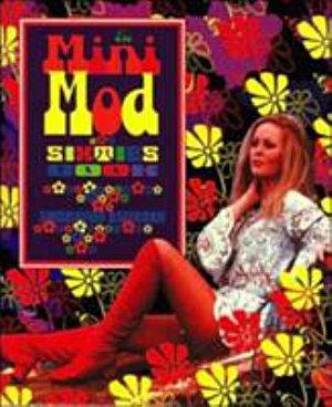 The Mini Mod Sixties Book PDF
