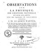 Observations sur la physique, sur l'histoire naturelle et sur les arts: avec des planches en taille-douce dédiées a Mgr. le comte d'Artois, Volumes5à6