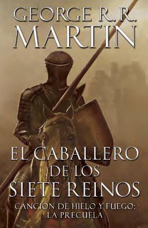 El Caballero de Los Siete Reinos  Knight of the Seven Kingdoms Spanish  PDF