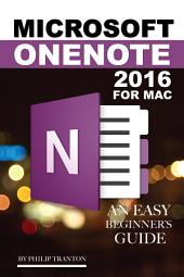 Microsoft OneNote 2016 for Mac: An Easy Beginner's Guide