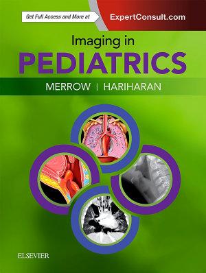 Imaging in Pediatrics E-Book