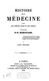 Histoire de la médecine depuis son origine jusqu'au XIXe siècle: Volume1