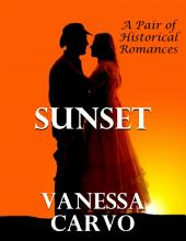 Sunset: A Pair of Historical Romances