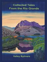 Collected Tales from the Rio Grande PDF
