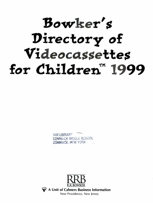 Bowker s Directory of Videocassettes for Children 1999 PDF