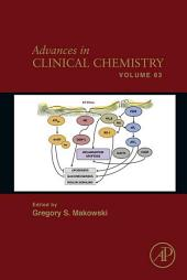 Advances in Clinical Chemistry: Volume 63