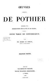 Œuvres complétes de Pothier: précédées d'une dissertation sur sa vie et ses écrits, et suivies d'une table de concordance, Volume2
