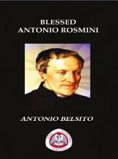BLESSED ANTONIO ROSMINI: THE WRITINGS OF BLESSED ANTONIO ROSMINI - 12