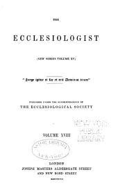 The Ecclesiologist: Volume 15; Volume 18