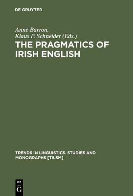 The Pragmatics of Irish English