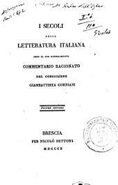 I secoli della letteratura italiana dopo il suo risorgimento: Volume 7