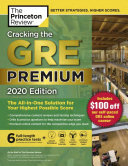 Cracking the GRE Premium Edition with 6 Practice Tests 2020