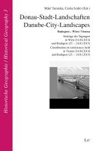 Donau-Stadt-Landschaften / Danube-City-Landscapes