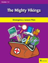 The Mighty Vikings: Emergency Lesson Plan
