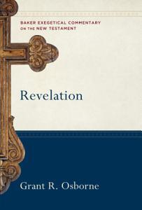 Revelation  Baker Exegetical Commentary on the New Testament